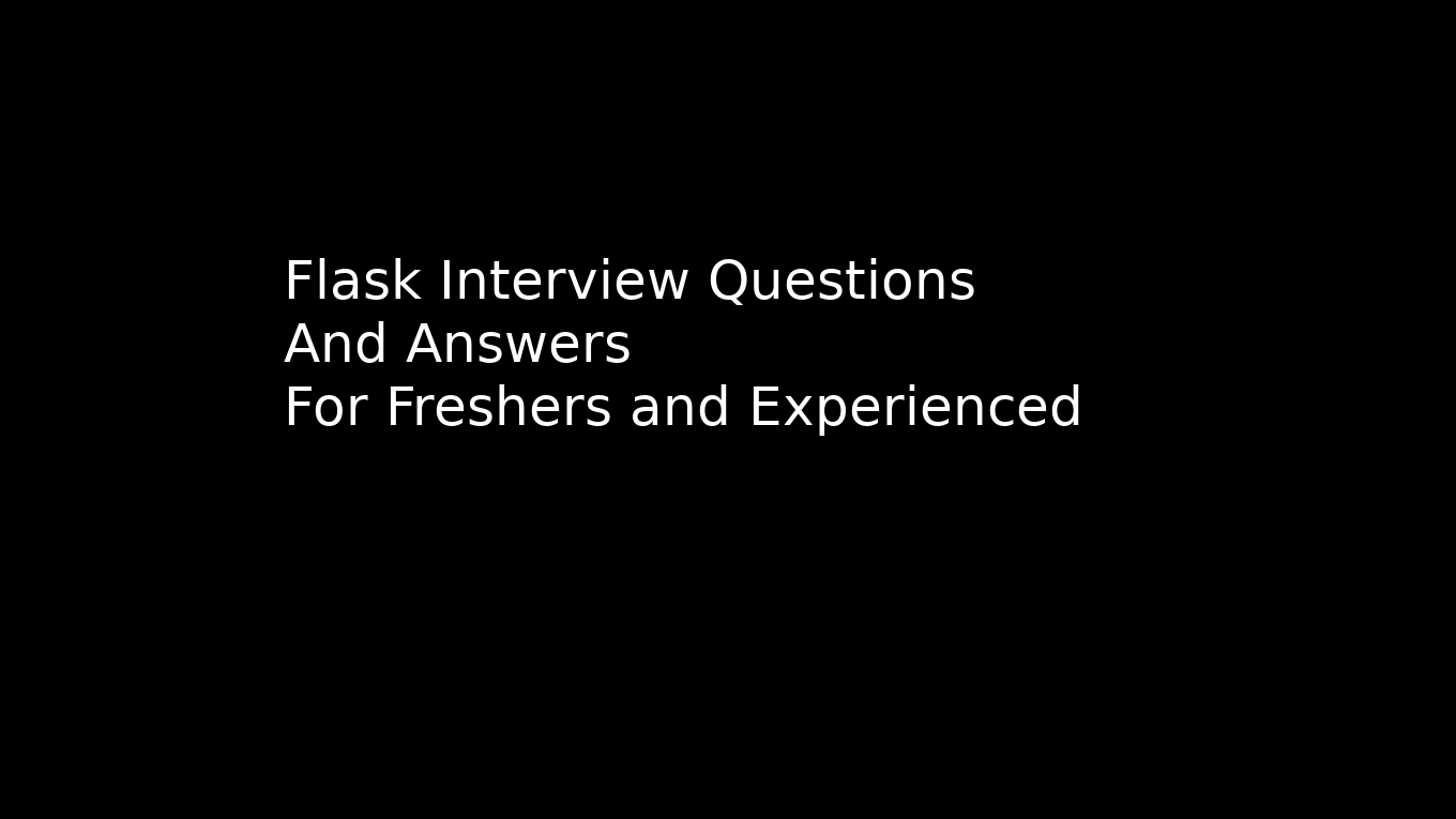 Flask interview questions and answers