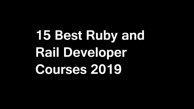 10 Best Ruby on Rail Courses & Certifications in 2019 [Updated]