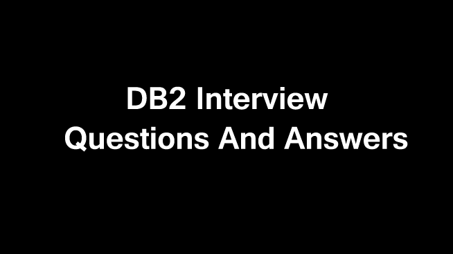 40 DB2 Interview questions and answers