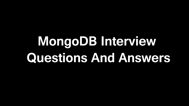 50 MongoDb Interview Questions and answers