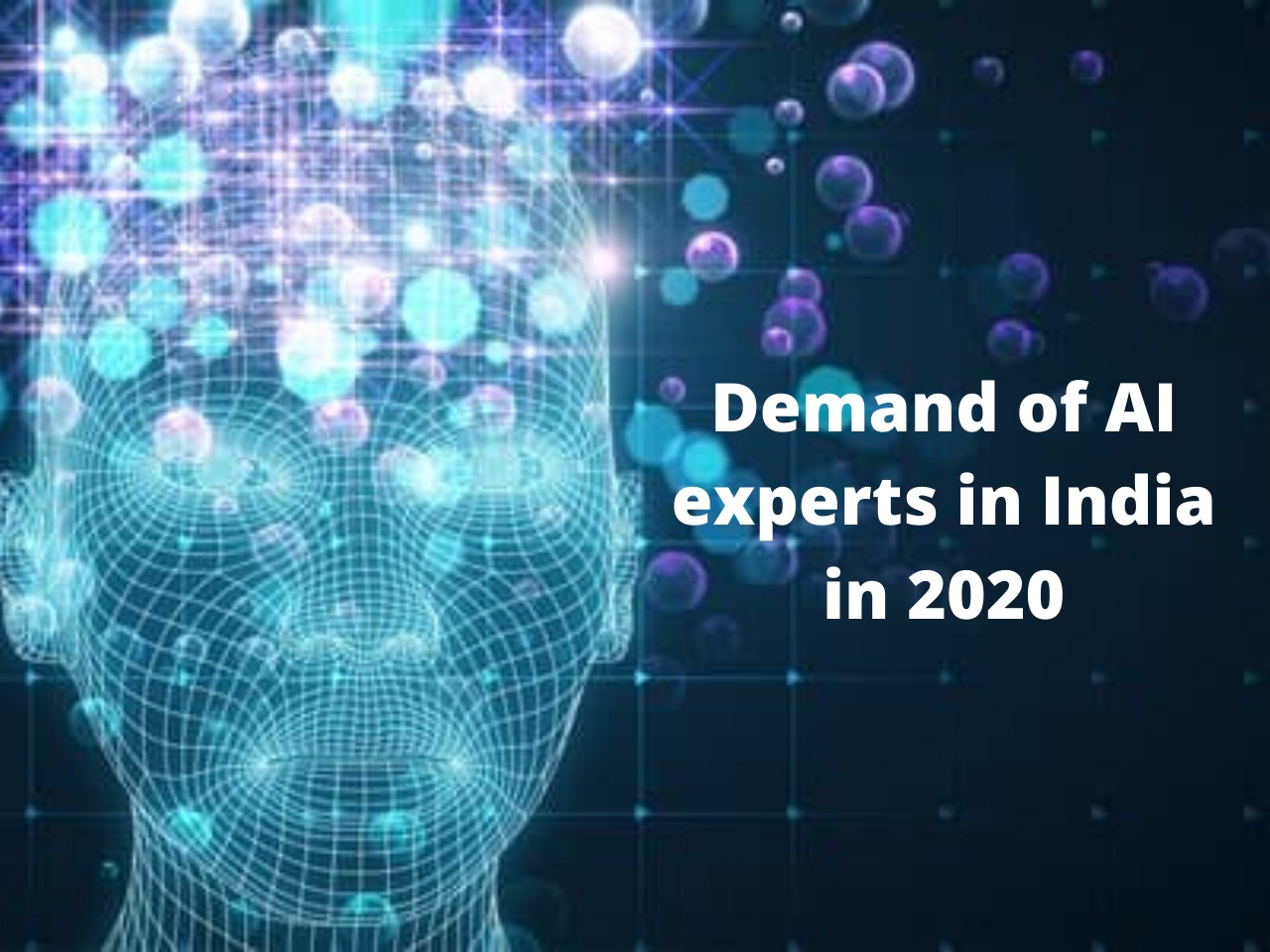 11 Reasons why AI is yet to be one the demanding markets in the future