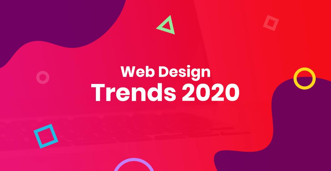 Website Design Trends In 2020 To Follow - Online Course Tutorials