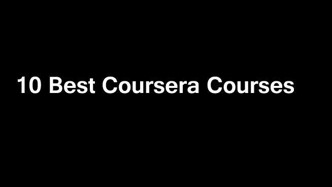 10 Best Coursera Courses