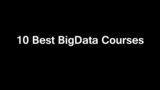 10 Best Big Data Courses Online