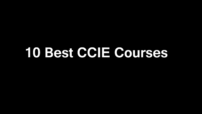 10 Best CCIE Certification Courses Online