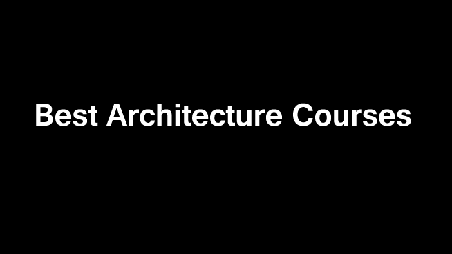 best-architecture-courses