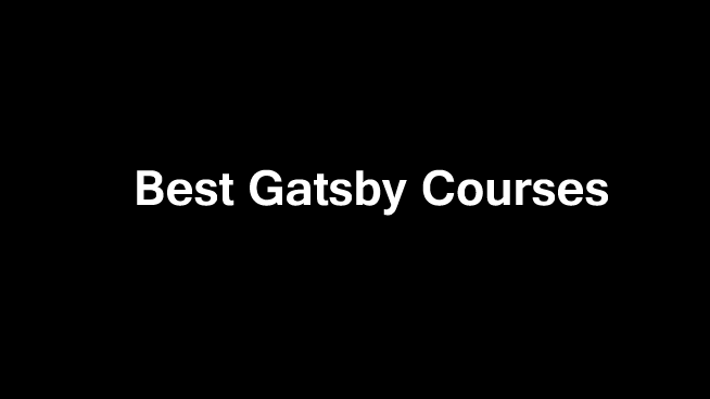 10 Best Gatsby Courses | Classes | Certifications | Tutorials